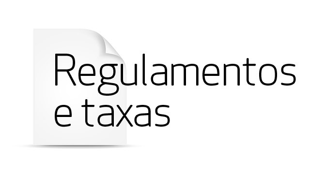 Regulamentos e taxas